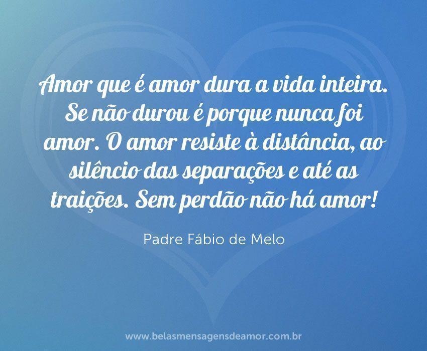 Padre Fábio De Melo Belas Mensagens De Amor