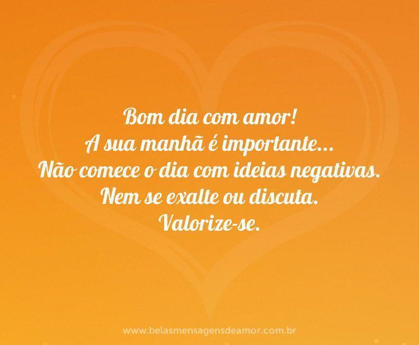 Mensagens De Bom Dia Com Amor